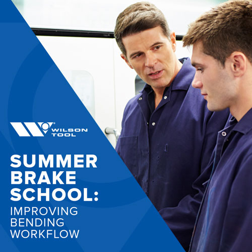 Summer Brake School: Improve Bending Workflow