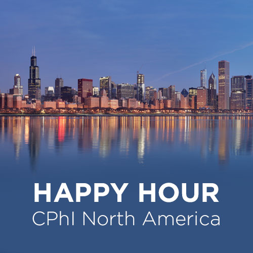 HAPPY HOUR DURING CPHI NORTH AMERICA