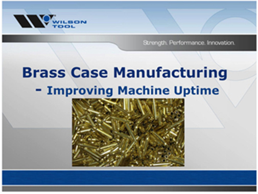 preview of webinar titled Brass Case Manufacturing Improving Machine Uptime